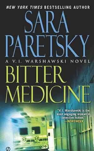 Bitter Medicine by Sara Paretsky