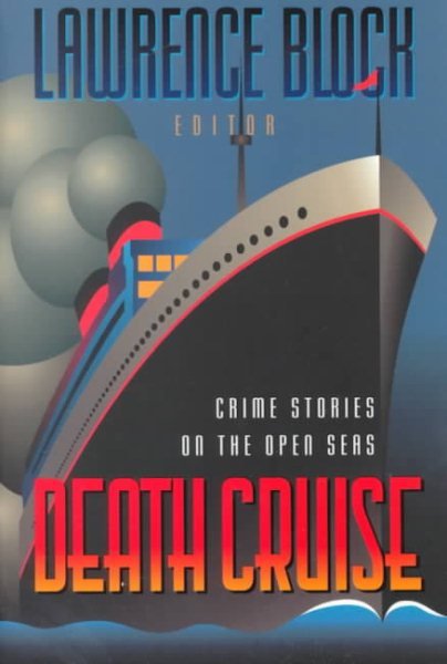 Death Cruise: Crime Stories on the Open Seas by Lawrence Block
