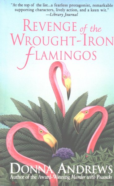 Revenge of the Wrought-Iron Flamingos by Donna Andrews