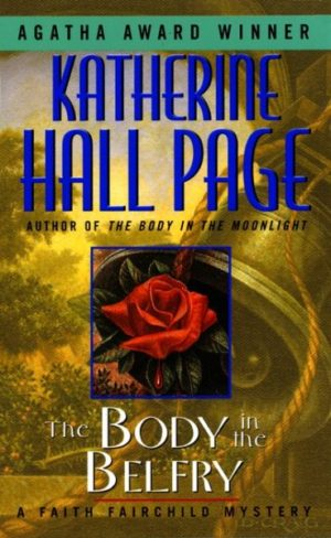 The Body in the Belfry by Katherine Hall Page