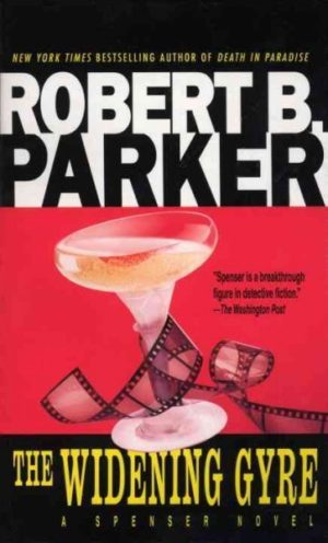 The Widening Gyre by Robert B Parker