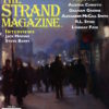 Tenth Anniversary Issue of The Strand: Unpublished Agatha Christie, Graham Greene, and Alexander McCall Smith