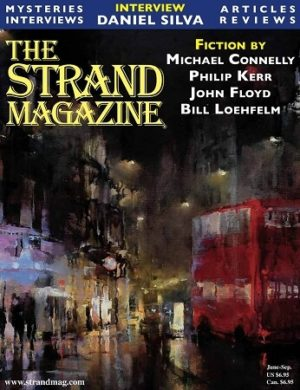 Issue 43--Fiction by Michael Connelly/Interview with Daniel Silva