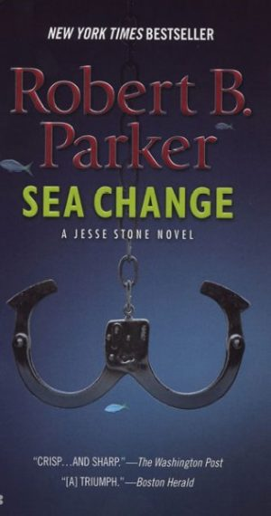 sea change by Robert B. Parker
