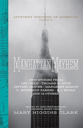 Manhattan Mayhem: New Crime Stories from Mystery Writers of America