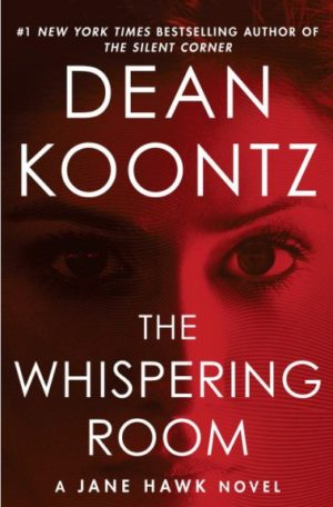 The Whispering Room by Dean Koontz (Hardcover)