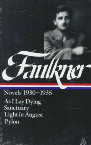 faulkner novels light in agust pylon