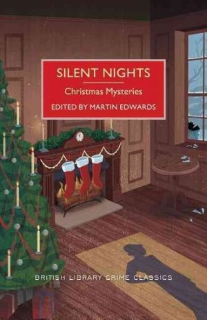 Silent Nights- Christmas Mysteries by Martin Edwards
