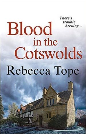 Blood in the Cotswolds  Hardback Rebecca Tope Fiction