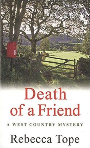 Death of a Friend  paperback Rebecca Tope