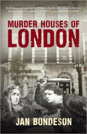 Murder Houses of London by Jan Bondeson