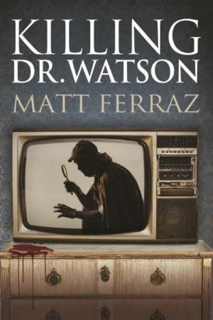 killing dr watson