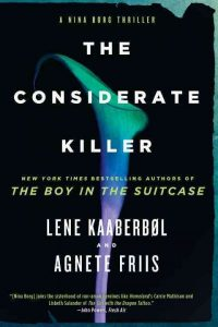 The Considerate Killer by Lene Kaaberbøl and Agnete Friis