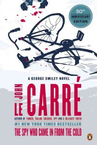 The Spy Who Came in from the Cold- A George Smiley Novel