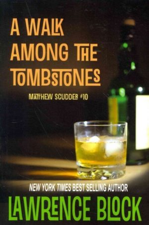 A Walk Among the Tombstones: A Matthew Scudder Novel