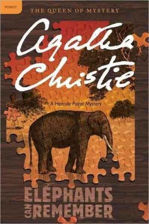 Elephants Can Remember: A Hercule Poirot Mystery