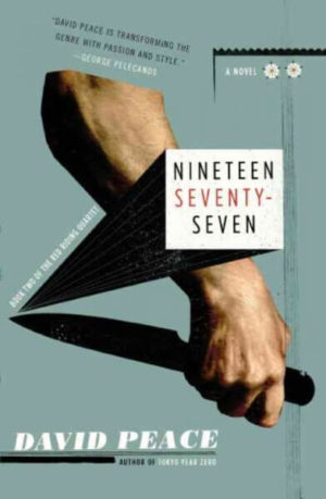 Nineteen Seventy-Seven by David Peace