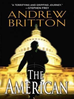 The American by Andrew Britton