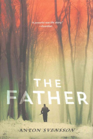 The Father by Anton Svensson