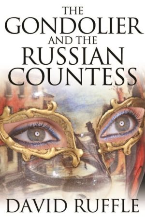 The Gondolier and The Russian Countess by David Ruffle
