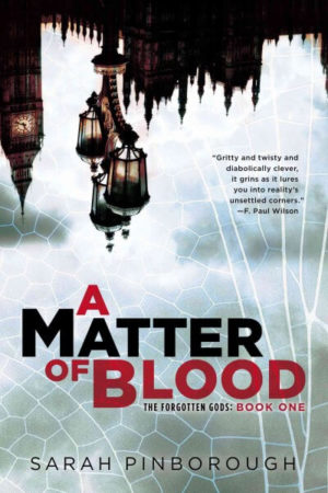 A Matter of Blood- The Forgotten Gods by Sarah Pinborough