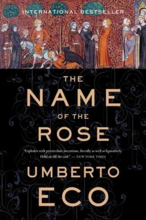 Name of the Rose by Umberto Eco