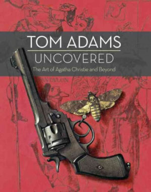 Tom Adams Uncovered: The Art of Agatha Christie and Beyond