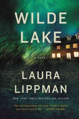 Wilde Lake by Laura Lippman
