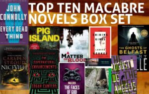 Top Ten Macabre Novels Box Set