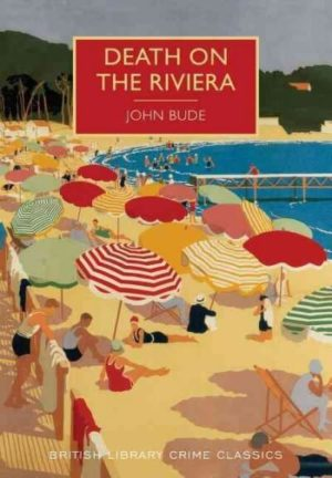 Death on the Riviera by John Bude/ Martin Edwards