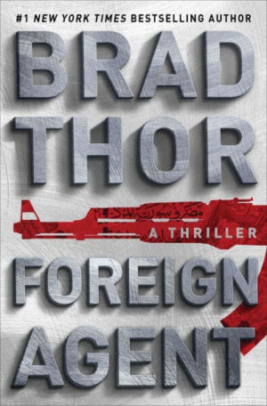 Foreign Agent by Brad Thor