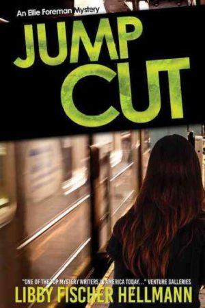 Jump Cut by Libby Fischer Hellmann,