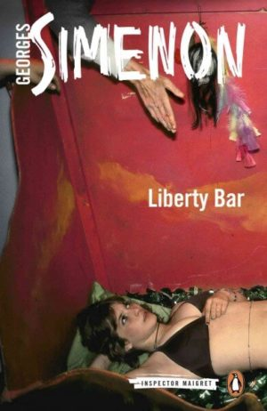 Liberty Bar Simenon, Georges/ Watson, David