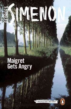 Maigret Gets Angry Simenon, Georges/ Schwartz, Ros