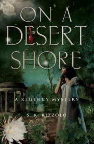 On a Desert Shore by S. K. Rizzolo