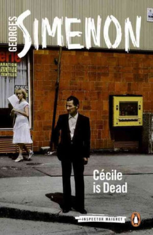 Paperback Cécile Is Dead Simenon, Georges/ Bell, Anthea
