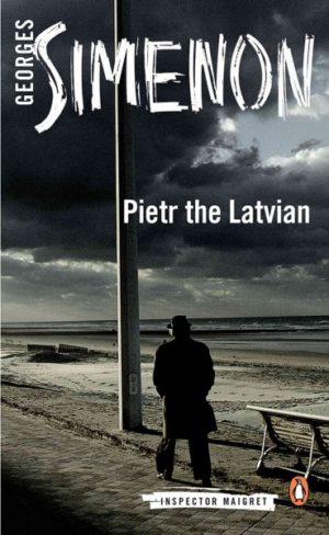 Pietr the Latvian Simenon, Georges/ Bellos, David