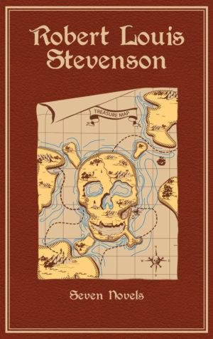 Robert Louis Stevenson: Seven Novels Author: Robert Louis Stevenson ; Introduction by: Michael A. Cramer