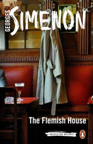 The Flemish House Simenon, Georges/ Whiteside, Shaun