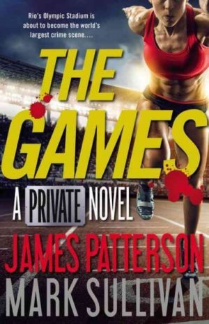 The Games by James Patterson and Mark Sullivan