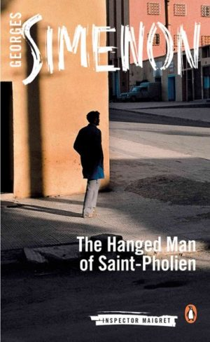 The Hanged Man of Saint-Pholien Simenon, Georges/ Coverdale, Linda