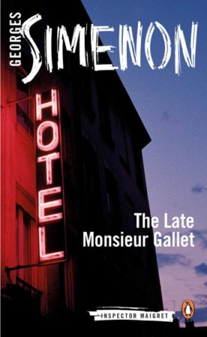 The Late Monsieur Gallet BY Simenon, Georges/ Bell, Anthea