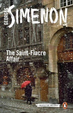 The Saint-Fiacre Affair Simenon, Georges/ Whiteside, Shaun