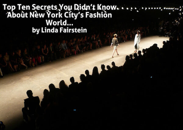 Top Ten Secrets You Didn't Know About New York City's Fashion World