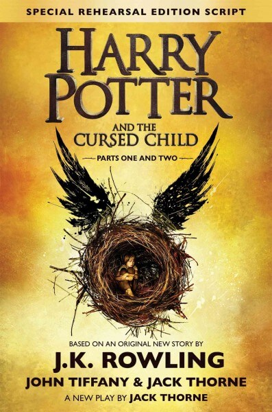 Enlarge Image Harry Potter and the Cursed Child - Parts One and Two: The Official Script Book of the Original West End Production Special Rehearsal Edition