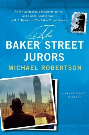 The Baker Street Jurors by Michael Robertson