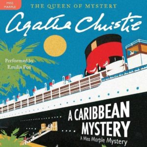 A Caribbean Mystery: A Miss Marple Mystery (Miss Marple Series, Book 9) Audio CD