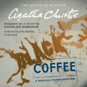 Black Coffee: A Hercule Poirot Mystery (Hercule Poirot Mysteries, Book 7) Audio CD