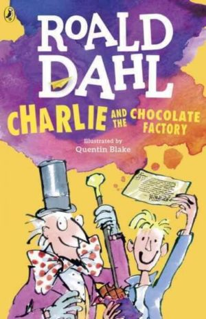 Charlie and the Chocolate Factory by Roald Dahl, : Quentin Blake