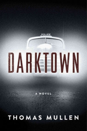 Darktown by Thomas Mullen